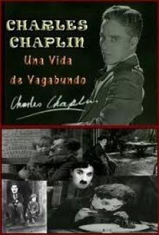 Charlie Chaplin: A tramp's life gratis