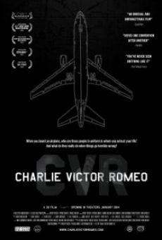 Charlie Victor Romeo online streaming
