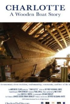 Watch Charlotte: A Wooden Boat Story online stream