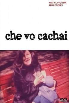 Ver película Che vo cachai