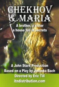 Chekhov and Maria en ligne gratuit