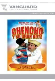 Ver película Chencho Y Su Gran Dote