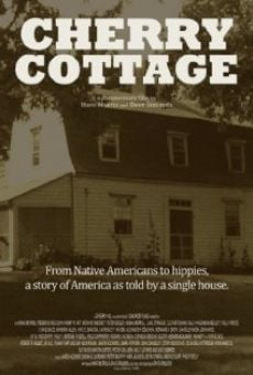 Cherry Cottage: The Story of an American House online streaming