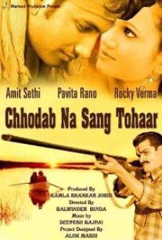 Chhodab Na Sang Tohaar online kostenlos