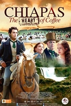 Ver película Chiapas. El corazón del café
