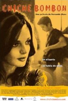 Ver película Chiche Bombón