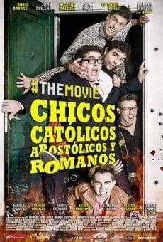 Ver película Chicos Católicos Apostólicos y Romanos #themovie