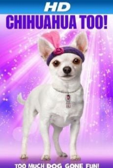 Chihuahua Too! on-line gratuito