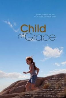 Child of Grace online streaming