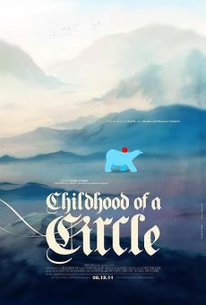 Childhood of a Circle on-line gratuito