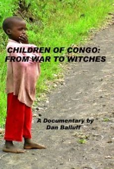 Watch Children of Congo: From War to Witches online stream