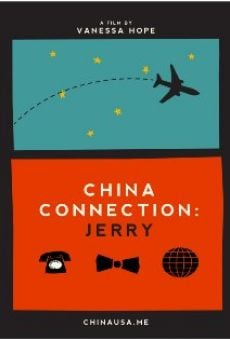 China Connection: Jerry online