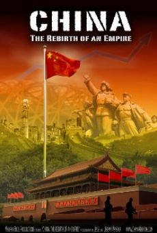 China: The Rebirth of an Empire online kostenlos