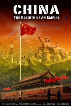 Película: China: The Rebirth of an Empire