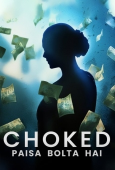 Choked: Paisa Bolta Hai gratis