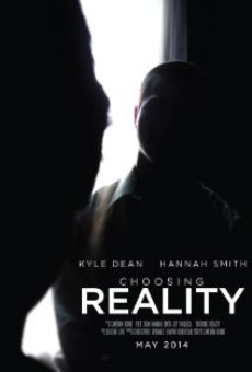 Película: Choosing Reality