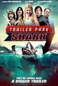 Trailer Park Shark on-line gratuito