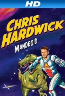 Chris Hardwick: Mandroid on-line gratuito