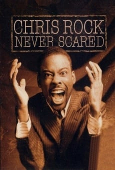 Chris Rock: Never Scared online