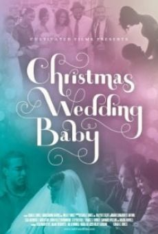 Película: Christmas Wedding Baby