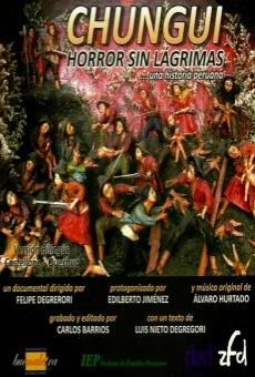 Chungui Horror sin Lágrimas... Una Historia Peruana online