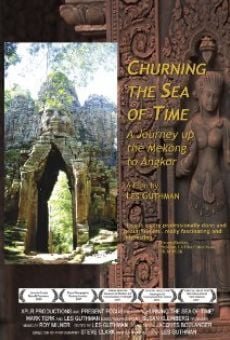 Churning the Sea of Time: A Journey Up the Mekong to Angkor en ligne gratuit