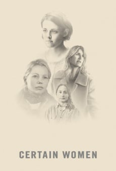 Certain Women on-line gratuito
