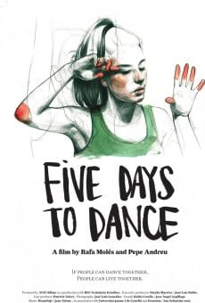 Cinco días para bailar (Five Days to Dance) online