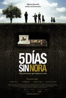 Cinco días sin Nora (5 días sin Nora) online free