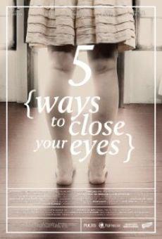 Cinco Maneiras de Fechar os Olhos online