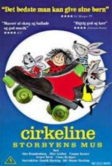 Cirkeline: Storbyens mus