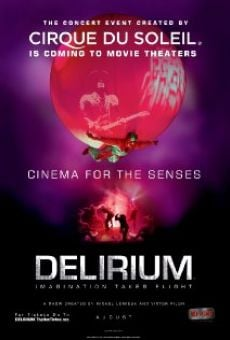 Cirque du Soleil: Delirium on-line gratuito