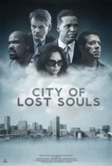 Watch City of Lost Souls online stream