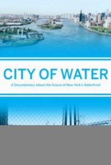 City of Water online streaming