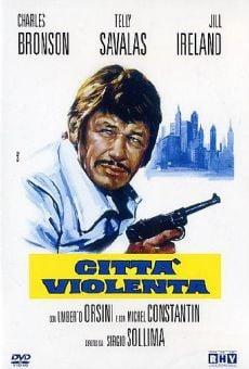 Città violenta on-line gratuito