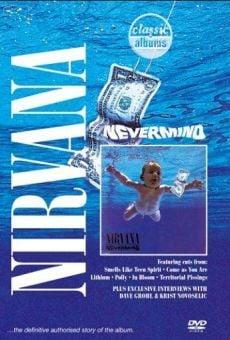 Ver película Classic Albums: Nirvana – Nevermind