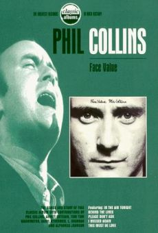 Classic Albums: Phil Collins - Face Value online