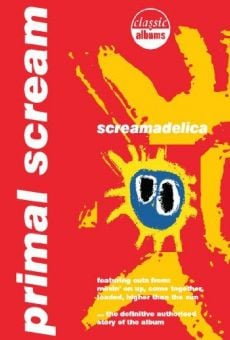 Watch Classic Albums: Primal Scream - Screamadelica online stream