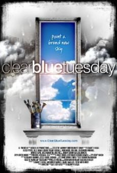 Película: Clear Blue Tuesday