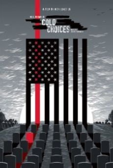 Cold: Choices