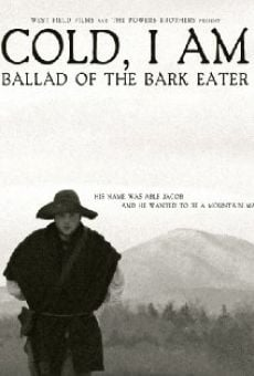 Película: Cold, I Am: Ballad of the Bark Eater