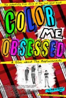 Color Me Obsessed: A Film About The Replacements online kostenlos
