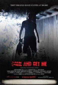 Ver película Come and Get Me