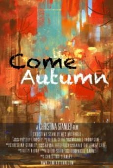 Watch Come Autumn online stream