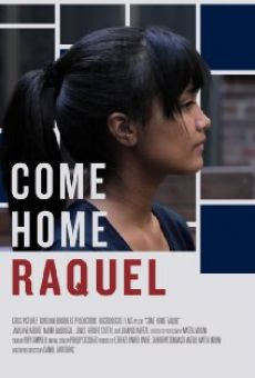 Come Home Raquel online streaming