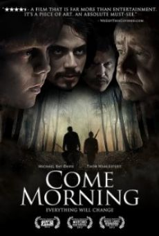 Película: Come Morning