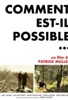 Comment est-il possible...