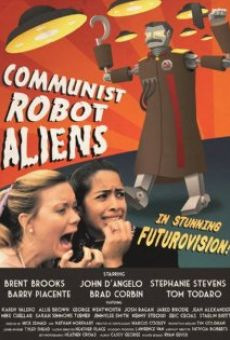 Communist Robot Aliens
