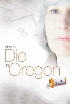 How to Die in Oregon online kostenlos