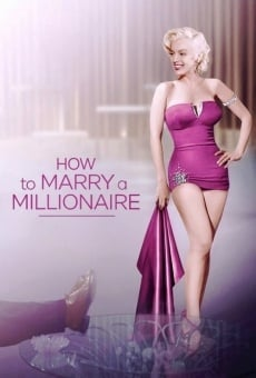 How to Marry a Millionaire on-line gratuito